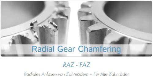 Save the date! // Vorstellung des Radial Gear Chamfering Verfahrens